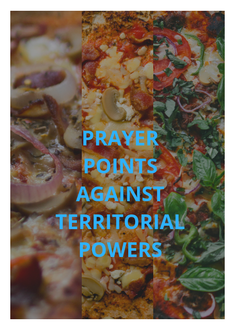 25 Prayer points against territorial powers | PRAYER POINTS