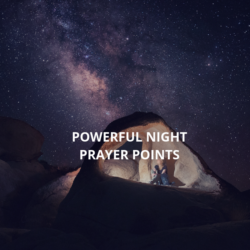 18 powerful night prayer points | PRAYER POINTS