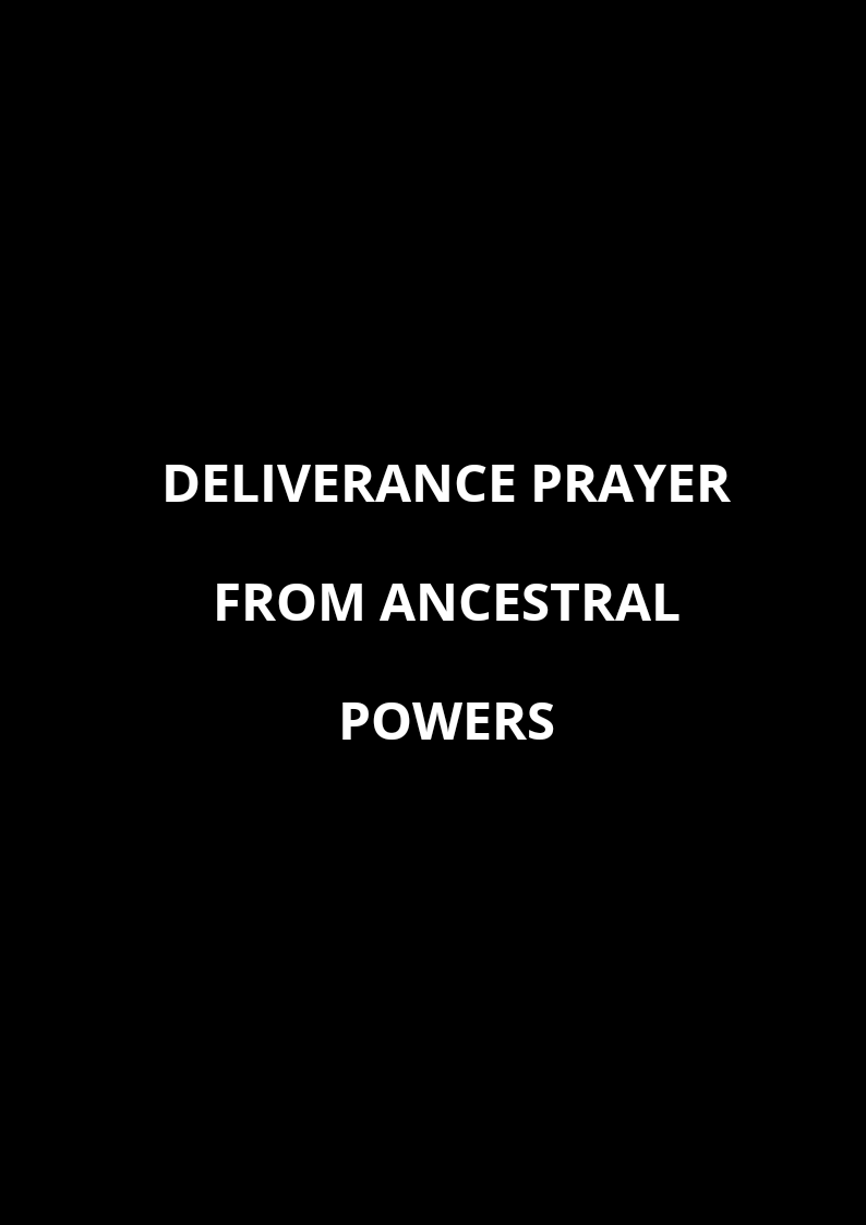 20 Deliverance Prayers From Ancestral Powers | PRAYER POINTS