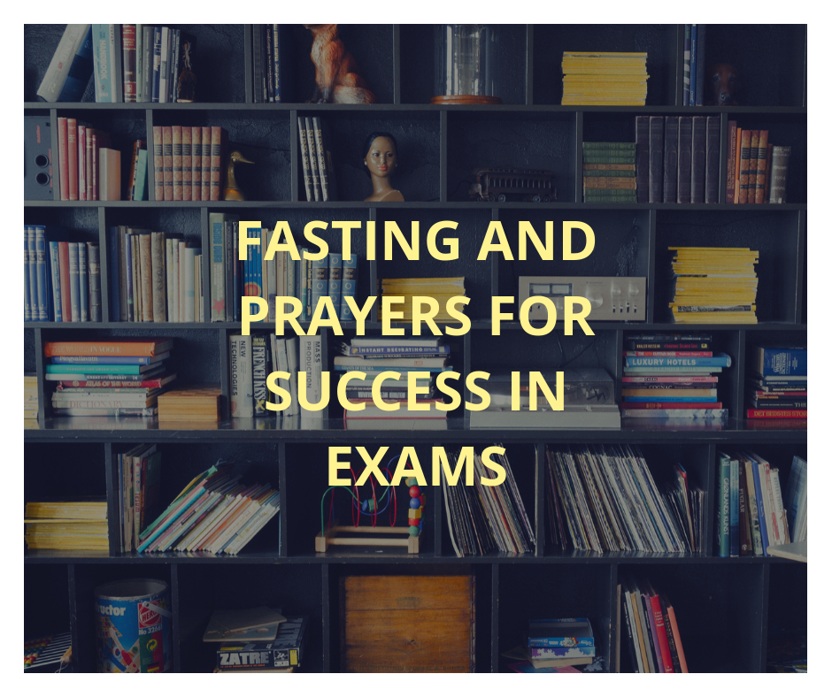 7 Days Fasting And Prayer For Success In Exam Results | PRAYER POINTS