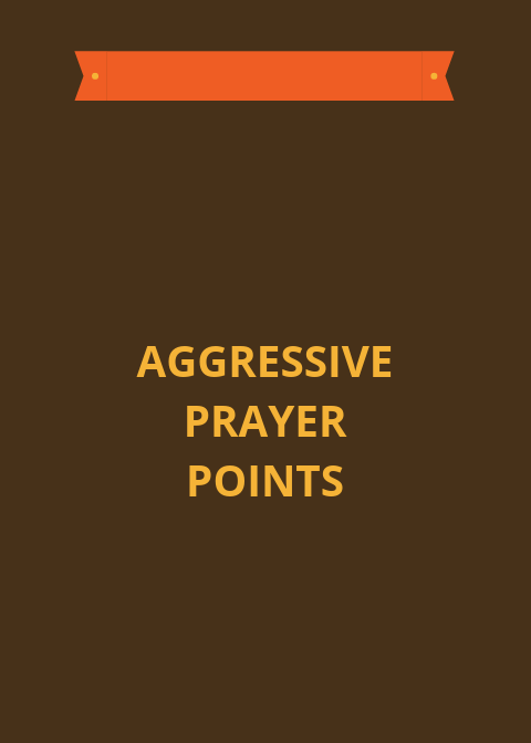10 Aggressive Prayer Points For Defeating Defeat | PRAYER POINTS