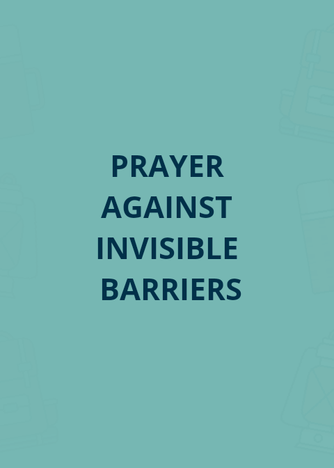 15 Prayer Points For Breaking Invisible Barriers | PRAYER POINTS