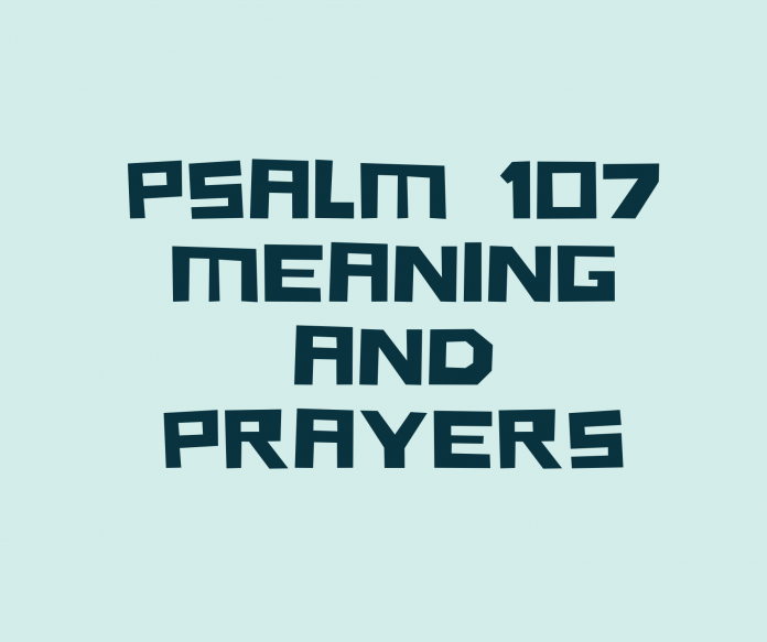 PSALM 107 The Message Verse By Verse