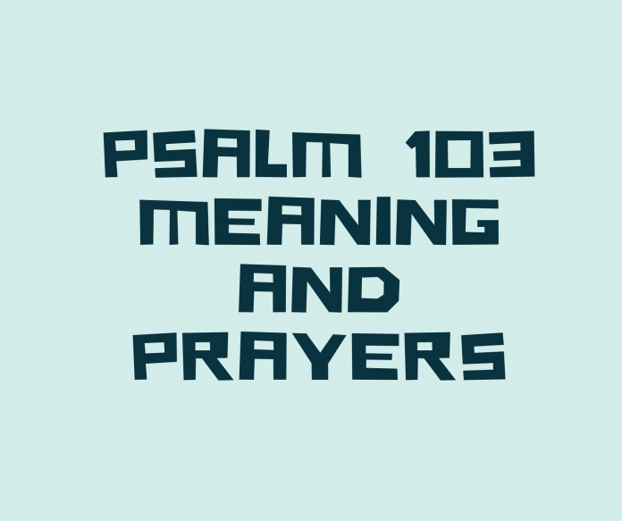 PSALM 103 meaning verse by verse