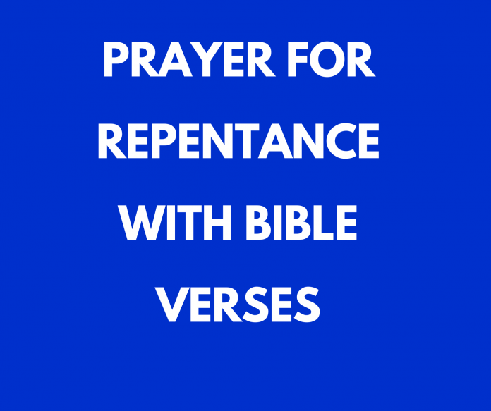 Prayer For Repentance With Bible Verses
