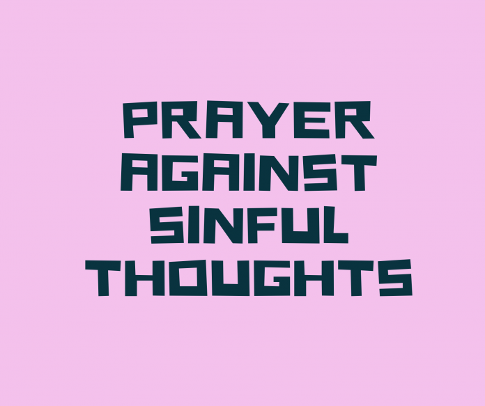 Prayers Against Lustful Thoughts